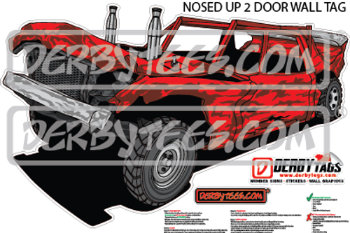 Nosed Up 2 Door Premium Wall Tag