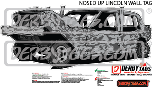 Nosed Up Lincoln Premium Wall Tag