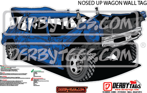 Nosed Up Wagon Premium Wall Tag
