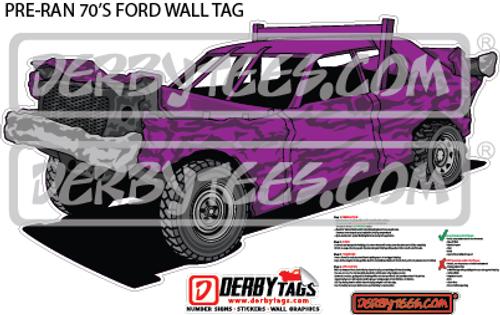 Pre-Ran 70's Ford Premium Wall Tag