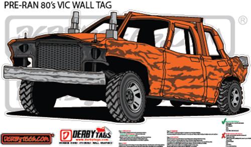 Pre-Ran 80's Vic Premium Wall Tag