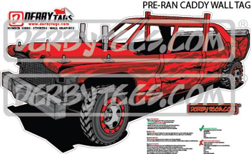 Pre-Ran Caddy Premium Wall Tag