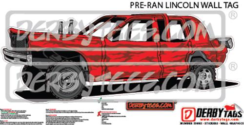 Pre-Ran Lincoln Premium Wall Tag