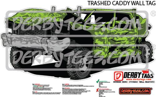 Trashed Caddy Premium Wall Tag