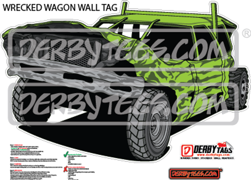 Wrecked Wagon Premium Wall Tag