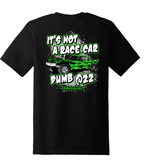 Not a Race Car Tee