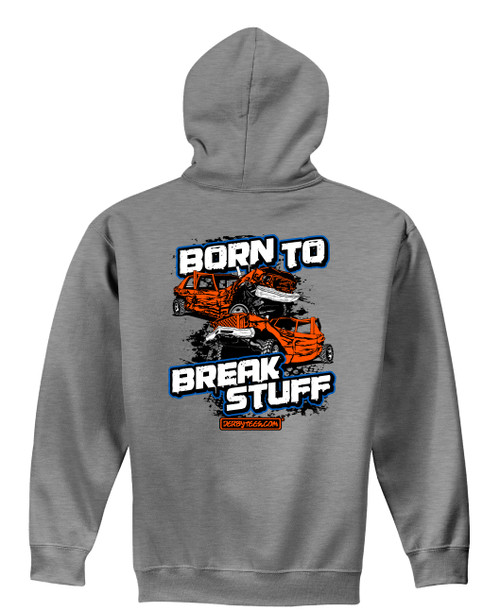 Born to Break Stuff Hoodie