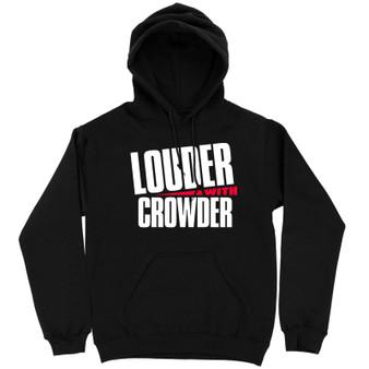 Louder With Crowder Hoodie