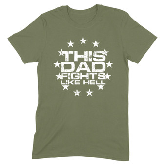 This Dad Fights Like Hell Men's Apparel