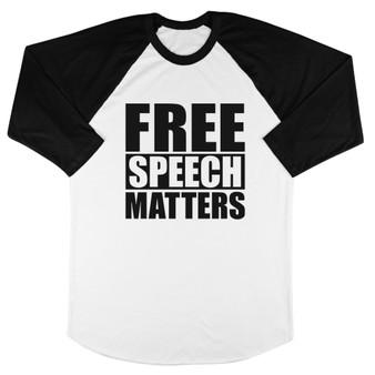 Free Speech Matters Tee Baseball Tee