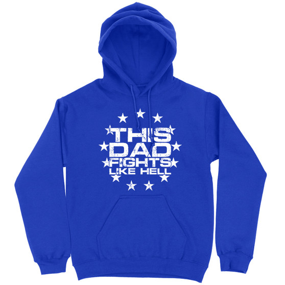 This Dad Fights Like Hell Hoodie