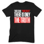 There Is No Truth Men's Apparel
