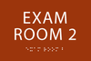 Exam Room 2 ADA Sign