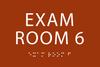 Exam Room 6 ADA Sign
