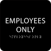 Employees only sign with braille