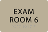 ADA Exam Room 6 Sign
