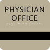 "ADA 6"" x 6"" Physician Office Window Sign"