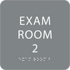 Grey ADA Exam Room 2 Sign with Braille