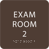 Dark BrownADA Exam Room 2 Sign with Braille