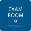 Royal  Exam Room 9 Sign w/ ADA Braille