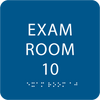 Royal Exam Room 10 Sign w/ ADA Braille