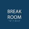 ADA Break Room Sign