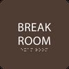 Dark Brown Break Room Sign