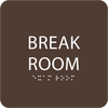 Dark Brown Break Room Sign