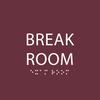 Tactile Break Room Sign