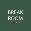 Green Break Room Sign
