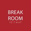 Red Break Room Sign