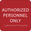 Red Authorized Personnel Only Sign