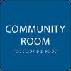 Royal Community Room ADA Sign