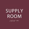 Burgundy Supply Room ADA Sign