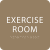 Brown  Exercise Room Tactile Sign