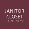 Burgundy Janitor Closet ADA Sign