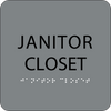 Grey Janitor Closet Braille Sign