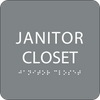 Grey Janitor Closet Tactile Sign