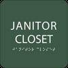 Green Janitor Closet Tactile Sign