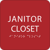 Red Janitor Closet ADA Sign