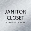 Aluminum Janitor Closet ADA Sign
