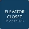 Dark Blue ADA Elevator Closet Sign