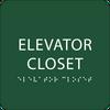 Green ADA Elevator Closet Sign