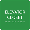 Green Braille Elevator Closet Sign