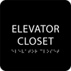 Black ADA Elevator Closet Sign
