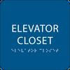 Blue ADA Elevator Closet Sign
