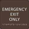 Dark Brown Emergency Exit Only ADA Sign