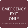 Burgundy Emergency Exit Only ADA Sign