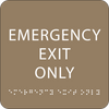 Beige Emergency Exit Only ADA Sign