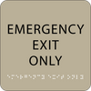 Brown Emergency Exit Only Tactile Sign